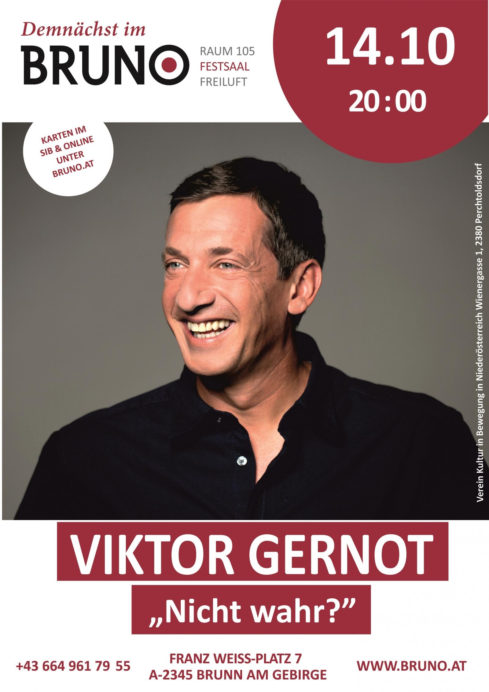 Viktor Gernot Nicht wahr?